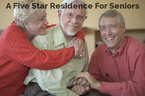 A Five Star Residence For Seniors