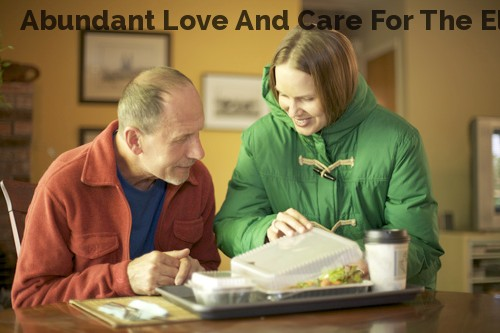 Abundant Love And Care For The Elderly