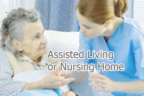 Assisted Living or Nursing Home