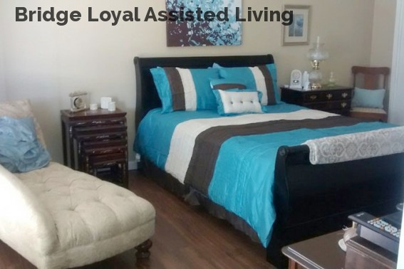 Bridge Loyal Assisted Living