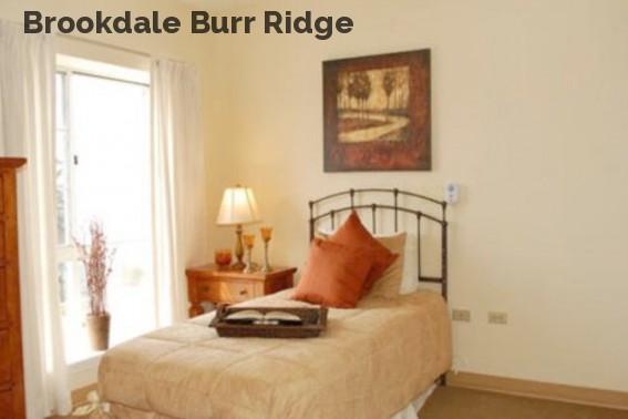 Brookdale Burr Ridge