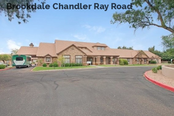 Brookdale Chandler Ray Road