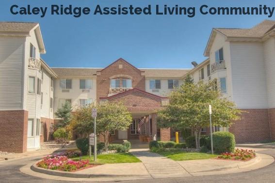 Caley Ridge Assisted Living Community