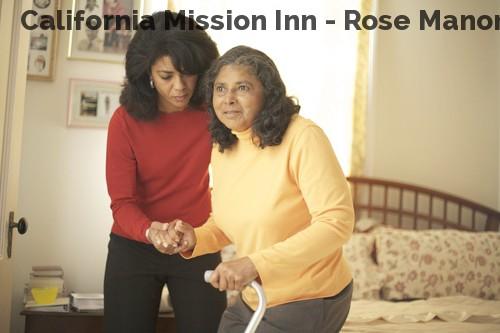 California Mission Inn - Rose Manor