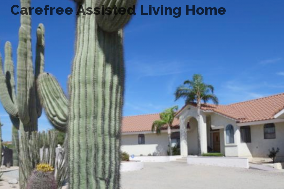 Carefree Assisted Living Home