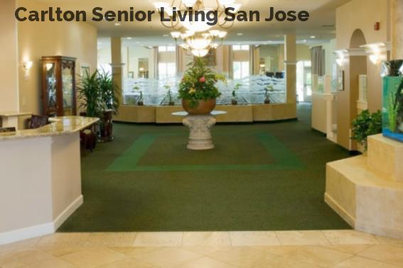 Carlton Senior Living San Jose