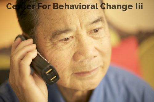 Center For Behavioral Change Iii