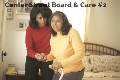 Center Street Board & Care #2