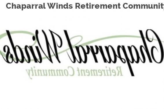 Chaparral Winds Retirement Community