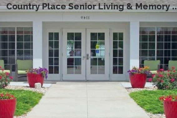 Country Place Senior Living & Memory ...