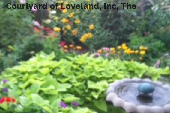 Courtyard of Loveland, Inc, The