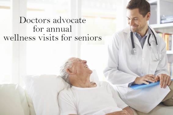 Doctors advocate for annual wellness visits for seniors