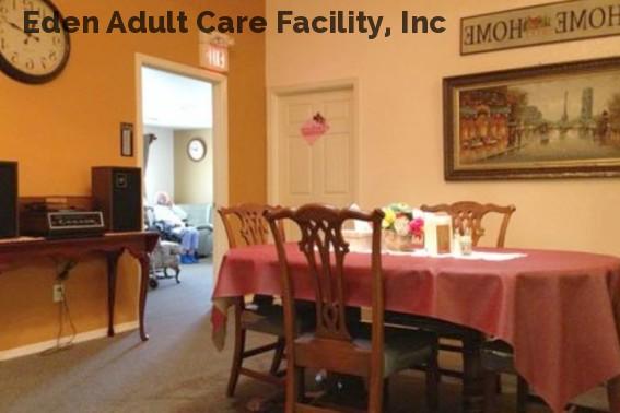 Eden Adult Care Facility, Inc