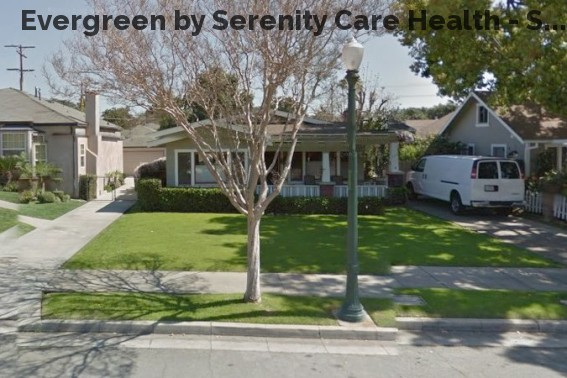 Evergreen by Serenity Care Health - S...