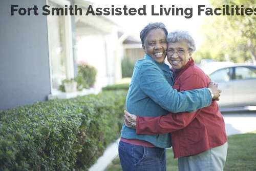 Fort Smith Assisted Living Facilities...