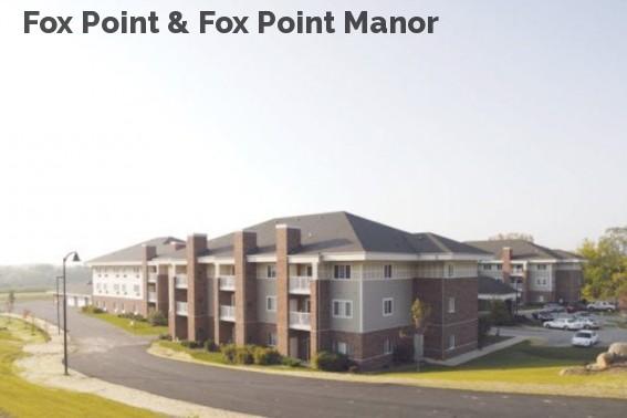 Fox Point & Fox Point Manor