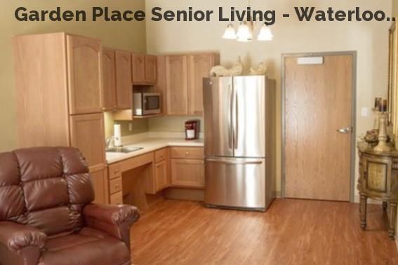 Garden Place Senior Living - Waterloo...