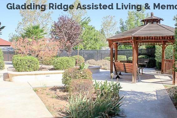 Gladding Ridge Assisted Living & Memo...
