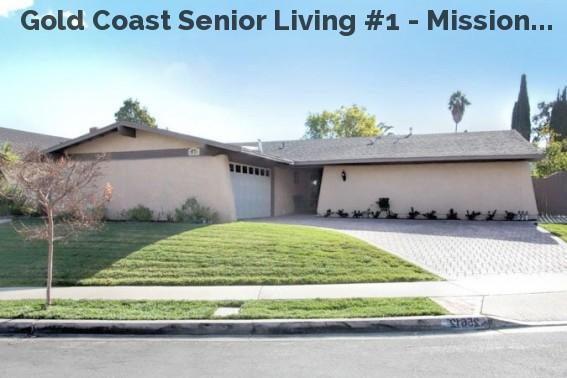 Gold Coast Senior Living #1 - Mission...
