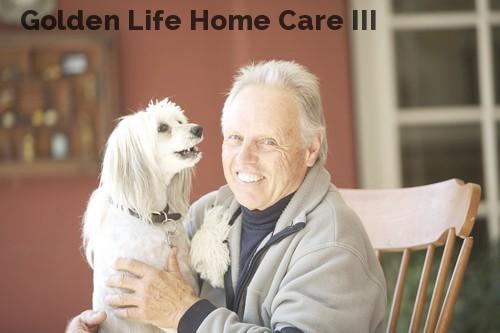 Golden Life Home Care III