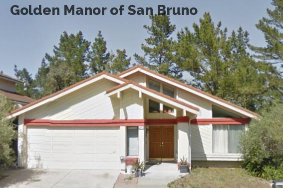 Golden Manor of San Bruno