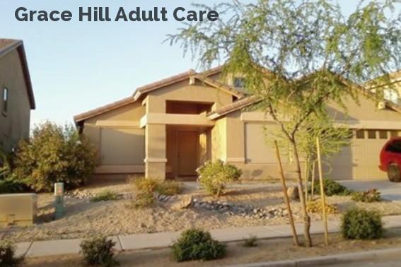 Grace Hill Adult Care