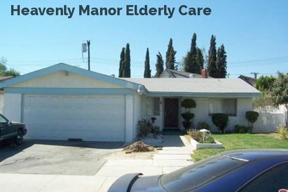 Heavenly Manor Elderly Care