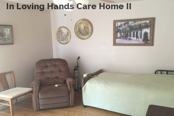In Loving Hands Care Home II