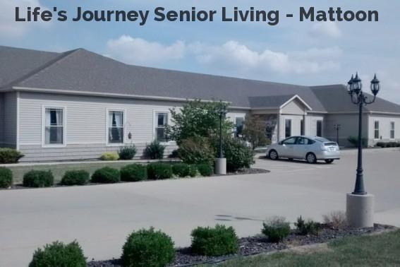 Life's Journey Senior Living - Mattoon