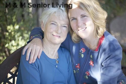 M & M Senior Living