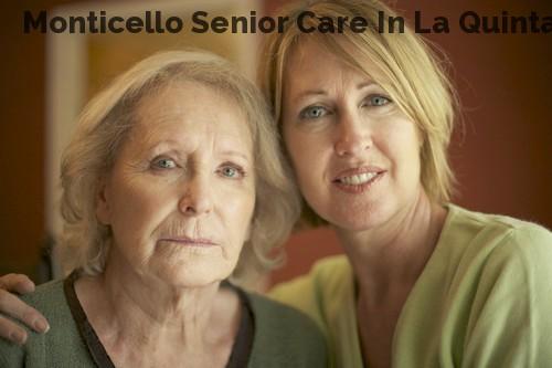 Monticello Senior Care In La Quinta