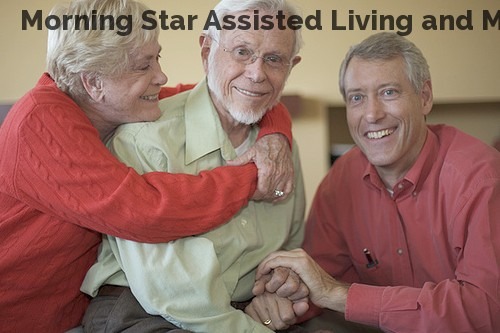 Morning Star Assisted Living and Memo...