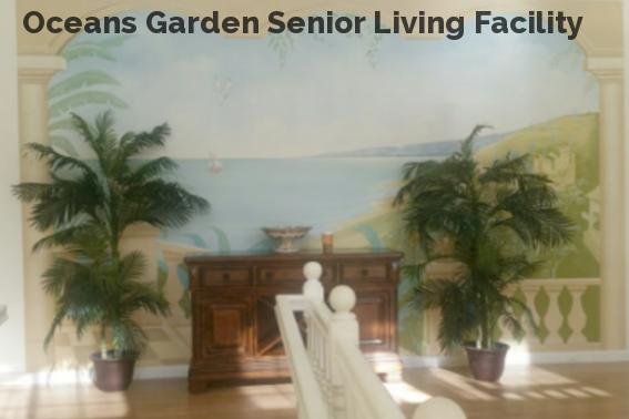 Oceans Garden Senior Living Facility