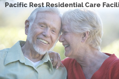 Pacific Rest Residential Care Facility