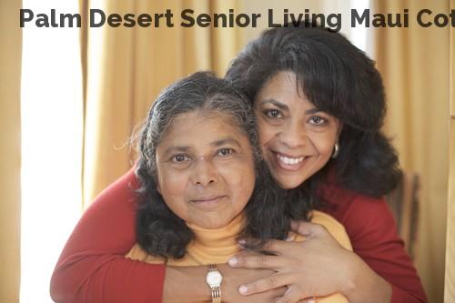 Palm Desert Senior Living Maui Cottage