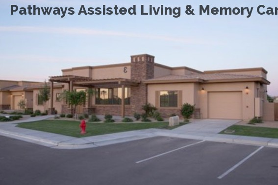 Pathways Assisted Living & Memory Car...
