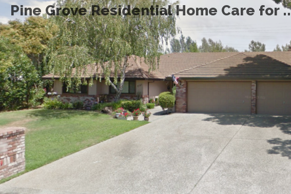 Pine Grove Residential Home Care for ...
