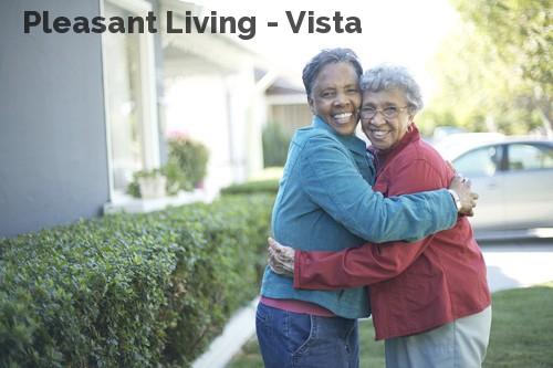 Pleasant Living - Vista