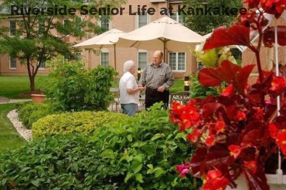 Riverside Senior Life at Kankakee