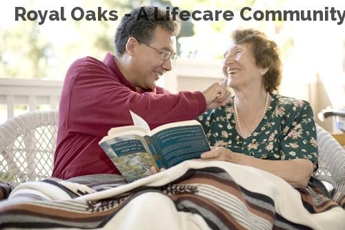 Royal Oaks - A Lifecare Community