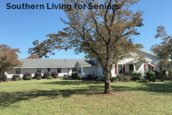 Southern Living for Seniors