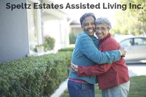 Speltz Estates Assisted Living Inc.