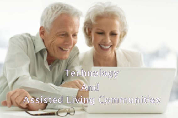 Technology is becoming a Part and Parcel of Assisted Living Communities, Studies Reveal