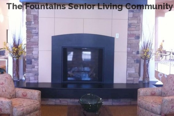 The Fountains Senior Living Community