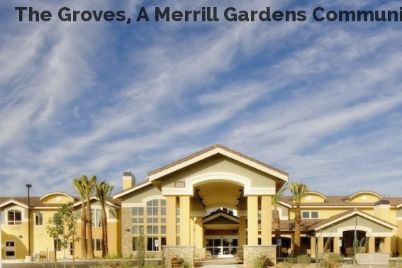 The Groves, A Merrill Gardens Community