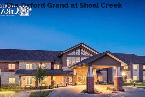 The Oxford Grand at Shoal Creek