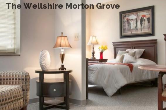 The Wellshire Morton Grove