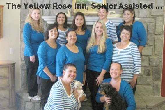 The Yellow Rose Inn, Senior Assisted ...