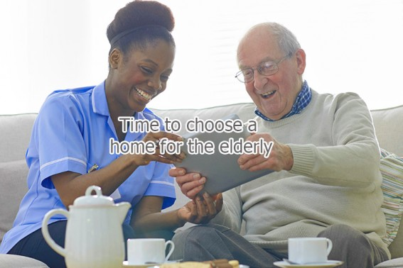 Time to choose a home for the elderly / older people