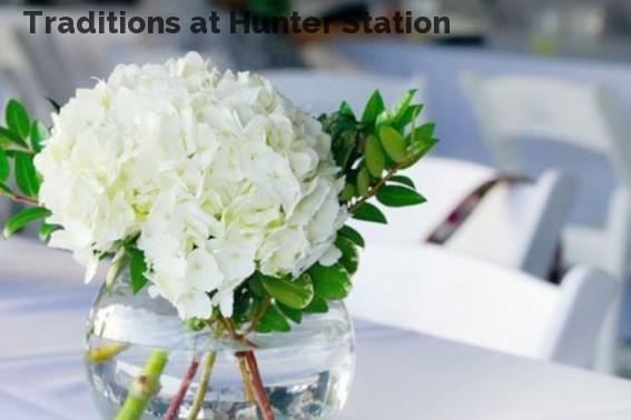 Traditions at Hunter Station